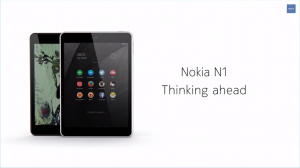Source: Nokia N1 Revealed video on their Youtube Account